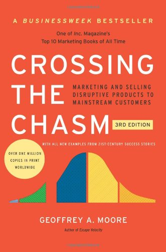 Crossing the Chasm, 3rd Edition Released Today